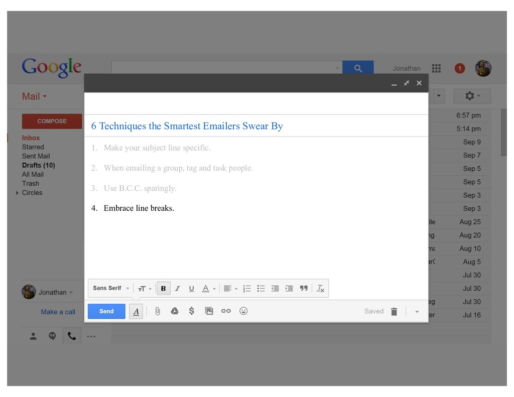 1. Make your subject line specific. 2. When ema...