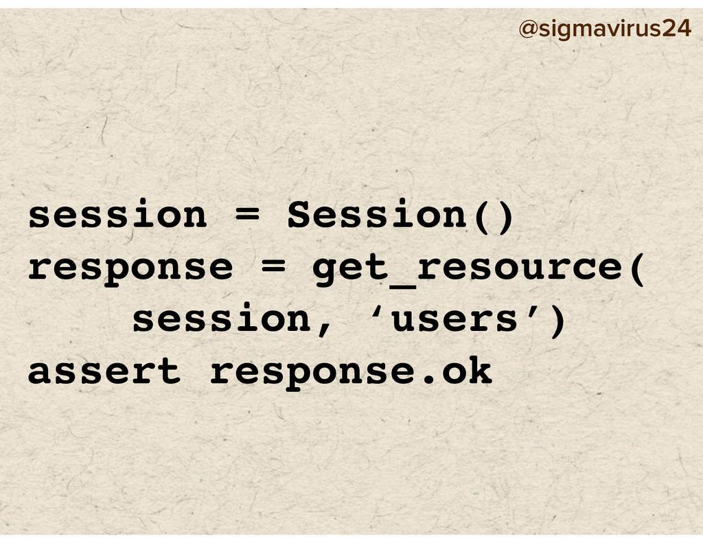 @sigmavirus24 session = Session() response = ge...