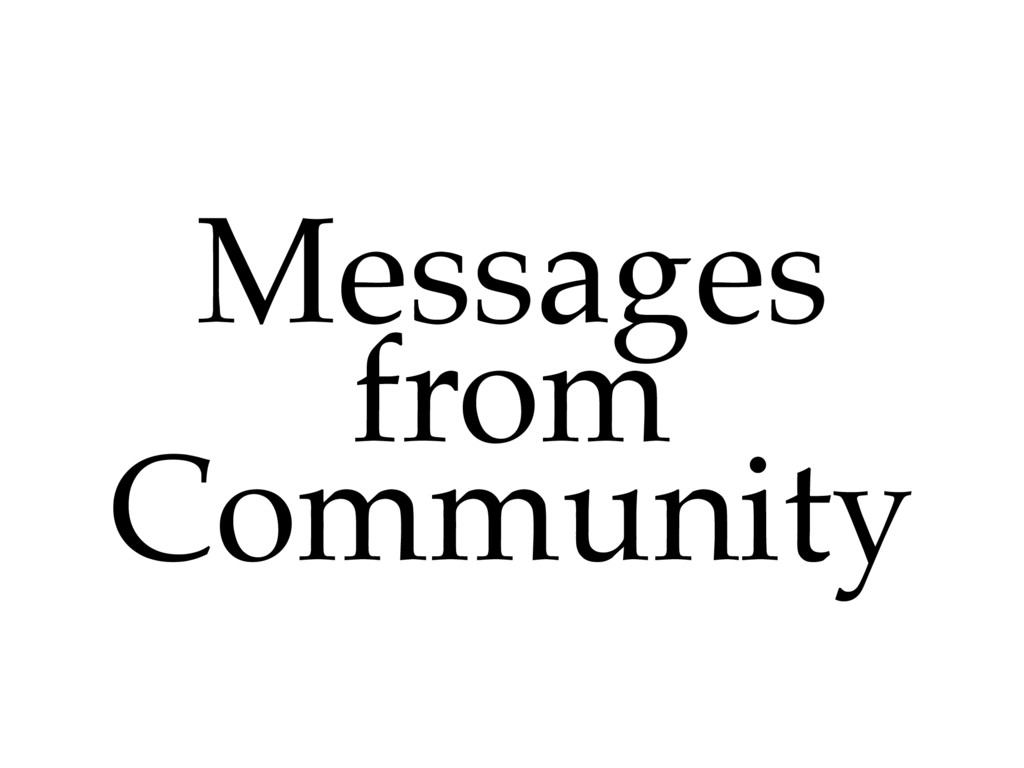 Messages! from! Community