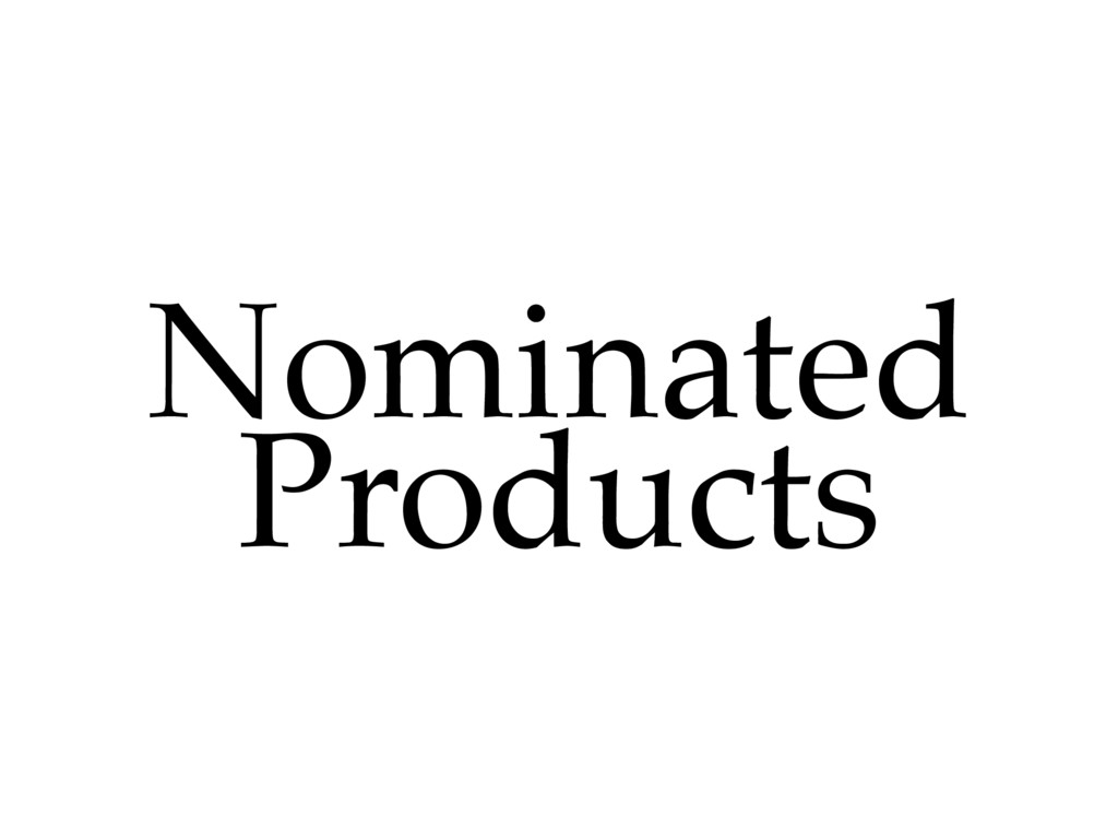 Nominated Products