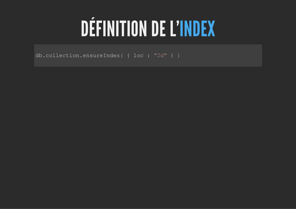 DÉFINITION DE L'INDEX d b . c o l l e c t i o n...