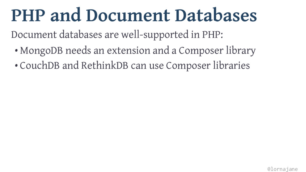 PHP and Document Databases Document databases a...