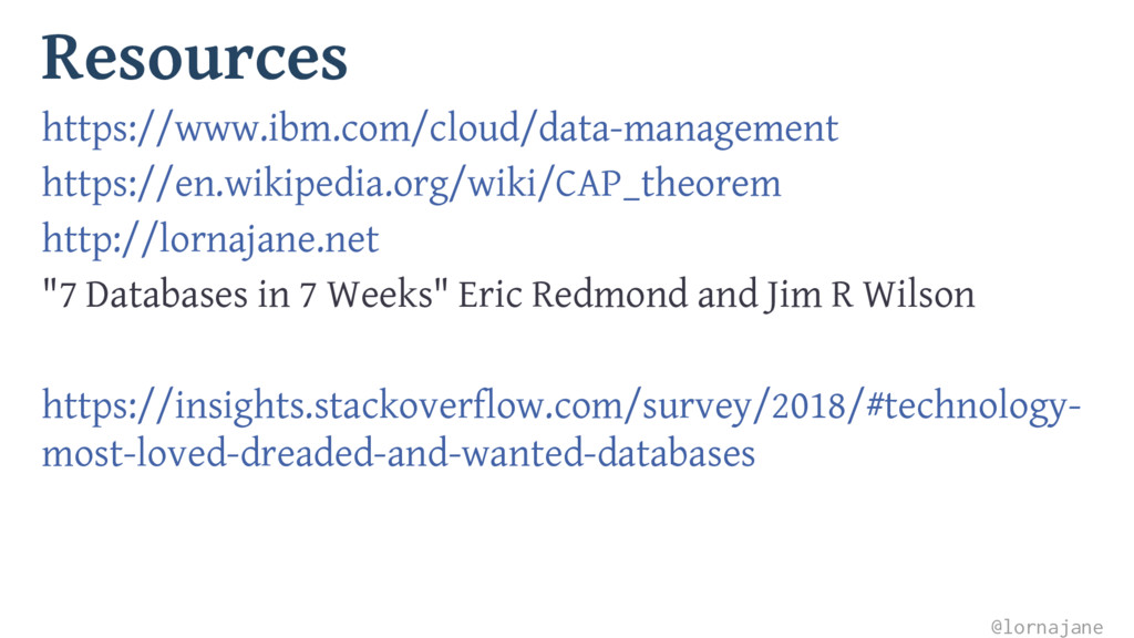 Resources https://www.ibm.com/cloud/data-manage...