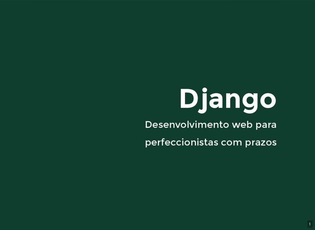1 Django Django Desenvolvimento web para Desenv...