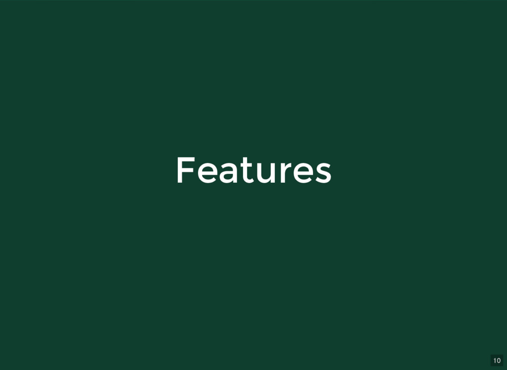 10 Features Features