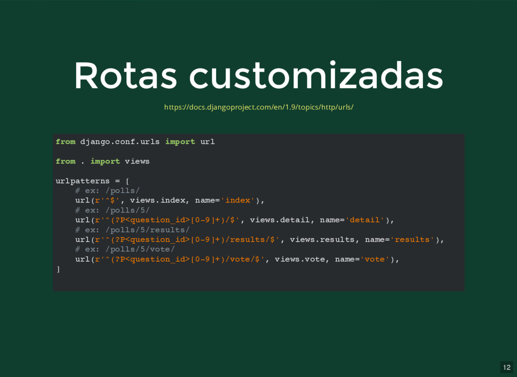 12 Rotas customizadas Rotas customizadas from d...