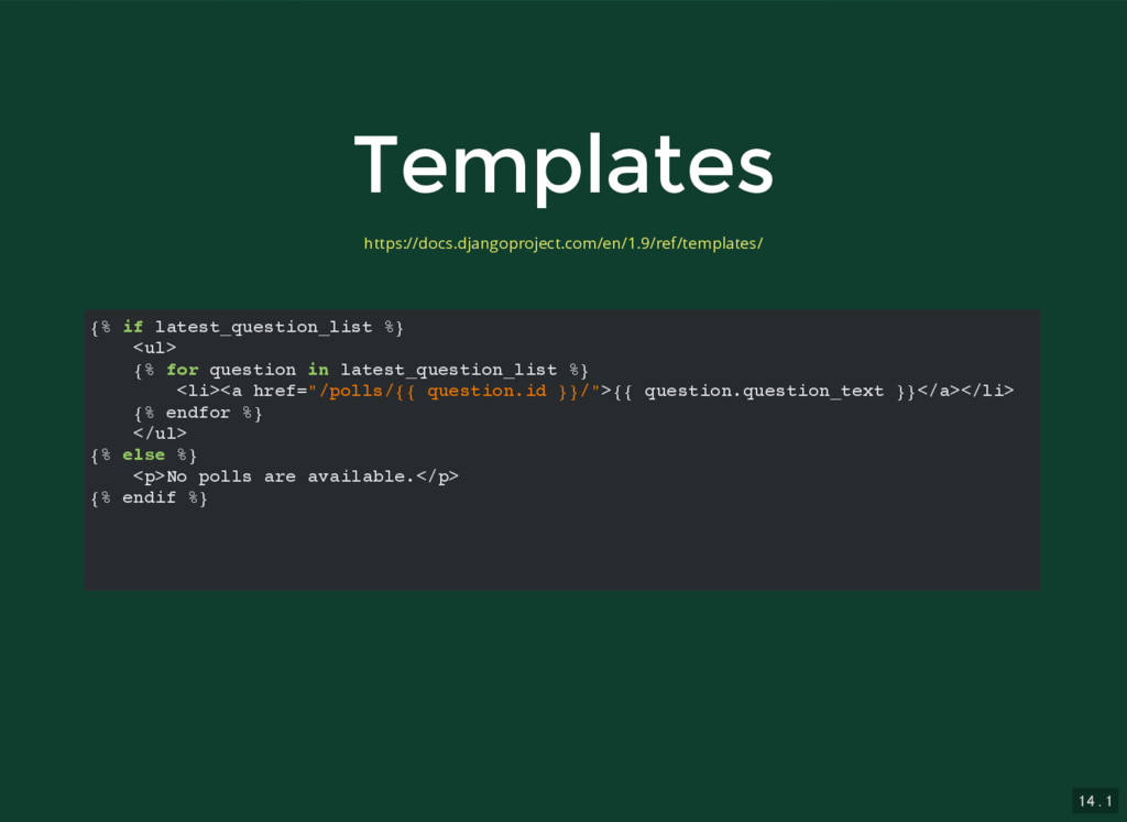 14 . 1 Templates Templates {% if latest_questio...
