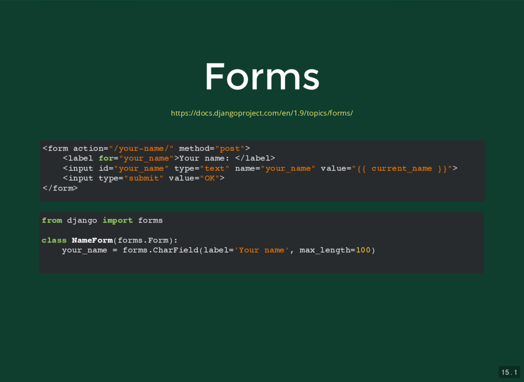 """15 . 1 Forms Forms <form action=""""/your-name/"""" m..."""
