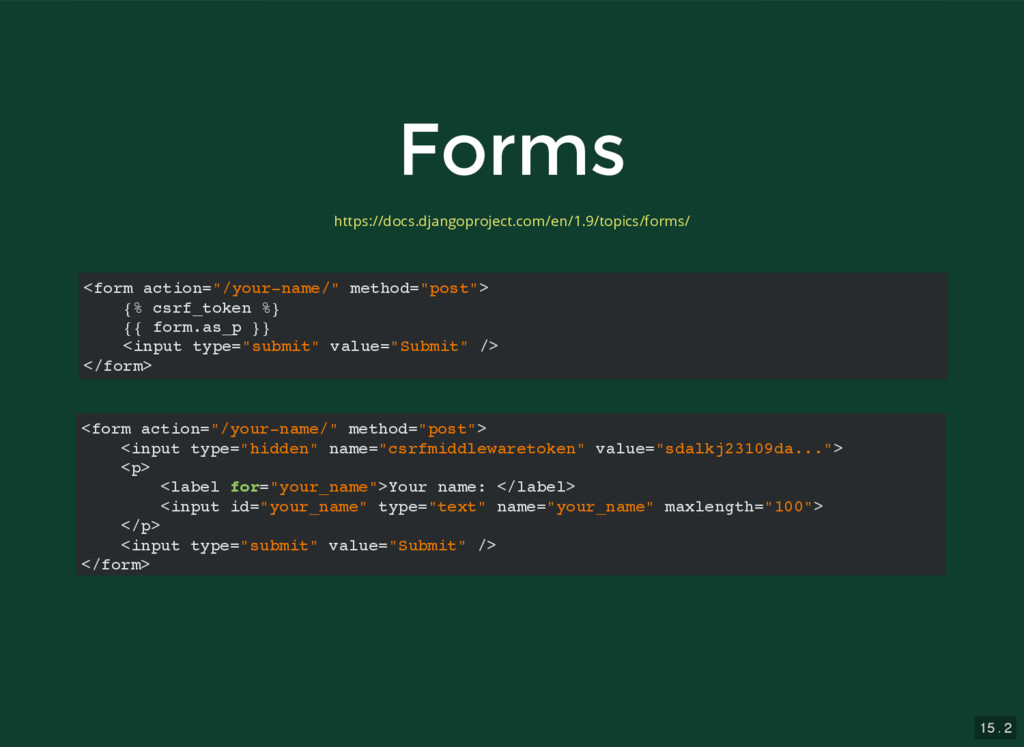 """15 . 2 Forms Forms <form action=""""/your-name/"""" m..."""