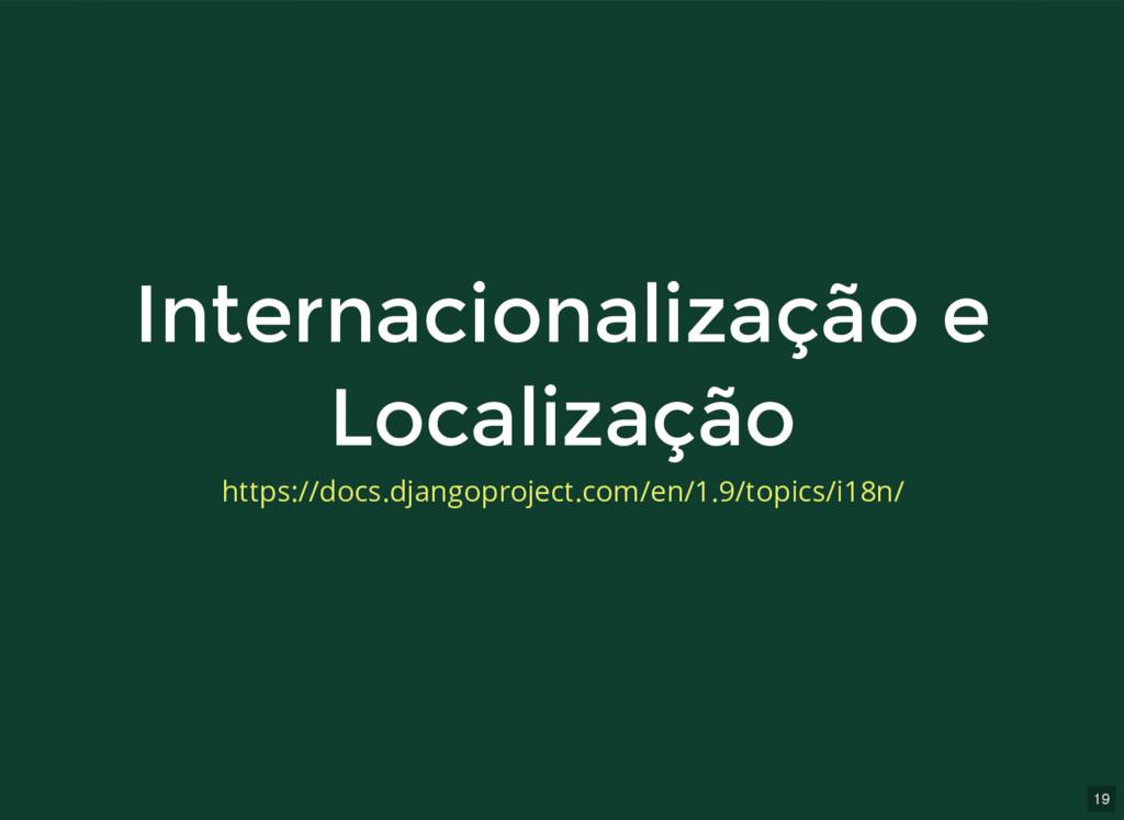 19 Internacionalização e Internacionalização e ...