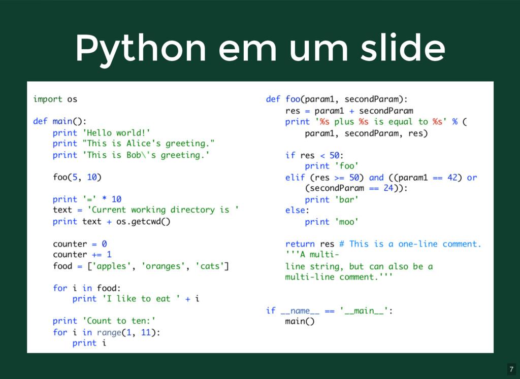 7 Python em um slide Python em um slide