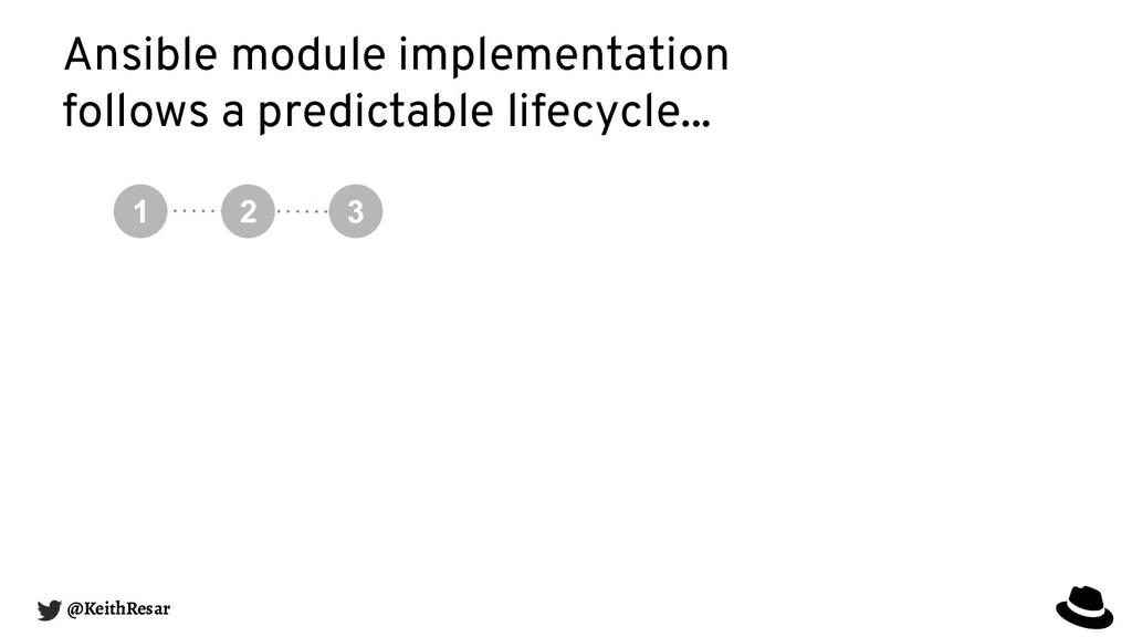 Ansible module implementation follows a predict...