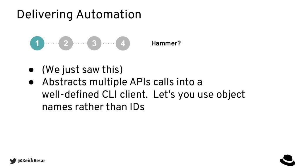 Delivering Automation Hammer? @KeithResar 1 ● (...