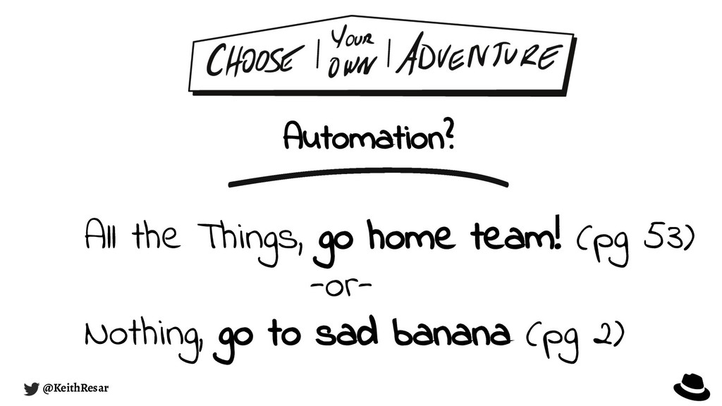 Automation? @KeithResar All the Things, go home...