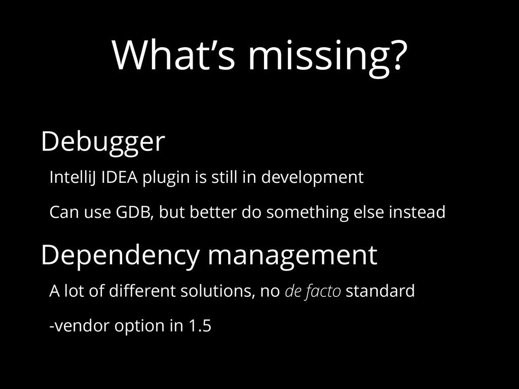 What's missing? Debugger IntelliJ IDEA plugin i...