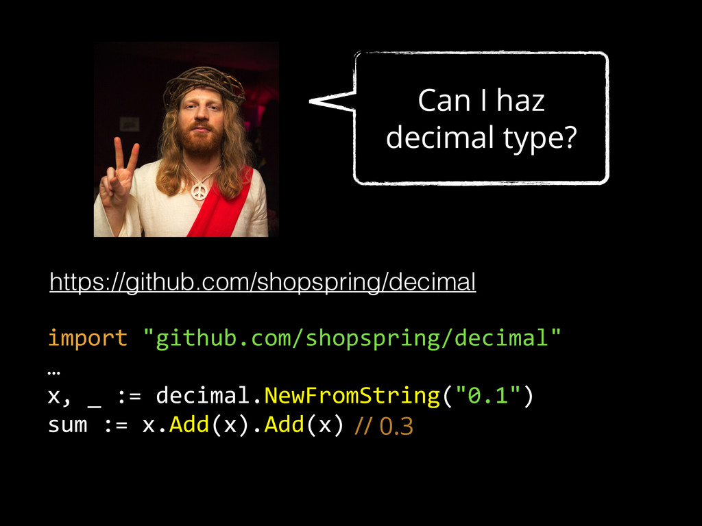 Can I haz decimal type? https://github.com/shop...