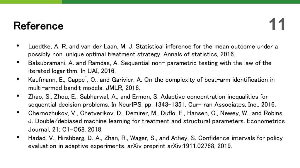 • Luedtke, A. R. and van der Laan, M. J. Statis...