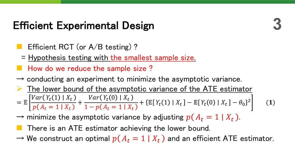 n Efficient RCT (or A/B testing) ? = Hypothesis...