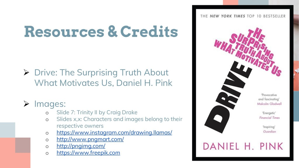 Resources & Credits  Drive: The Surprising Tru...