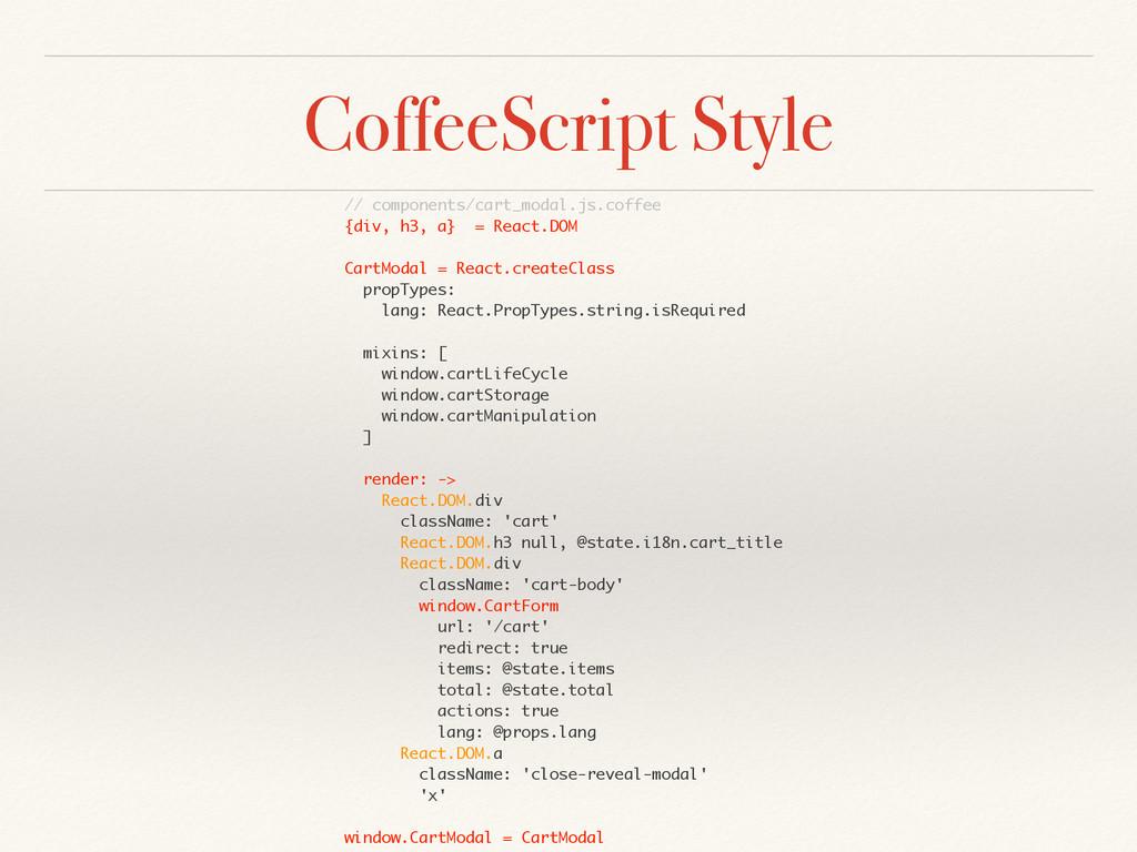 CoffeeScript Style // components/cart_modal.js....