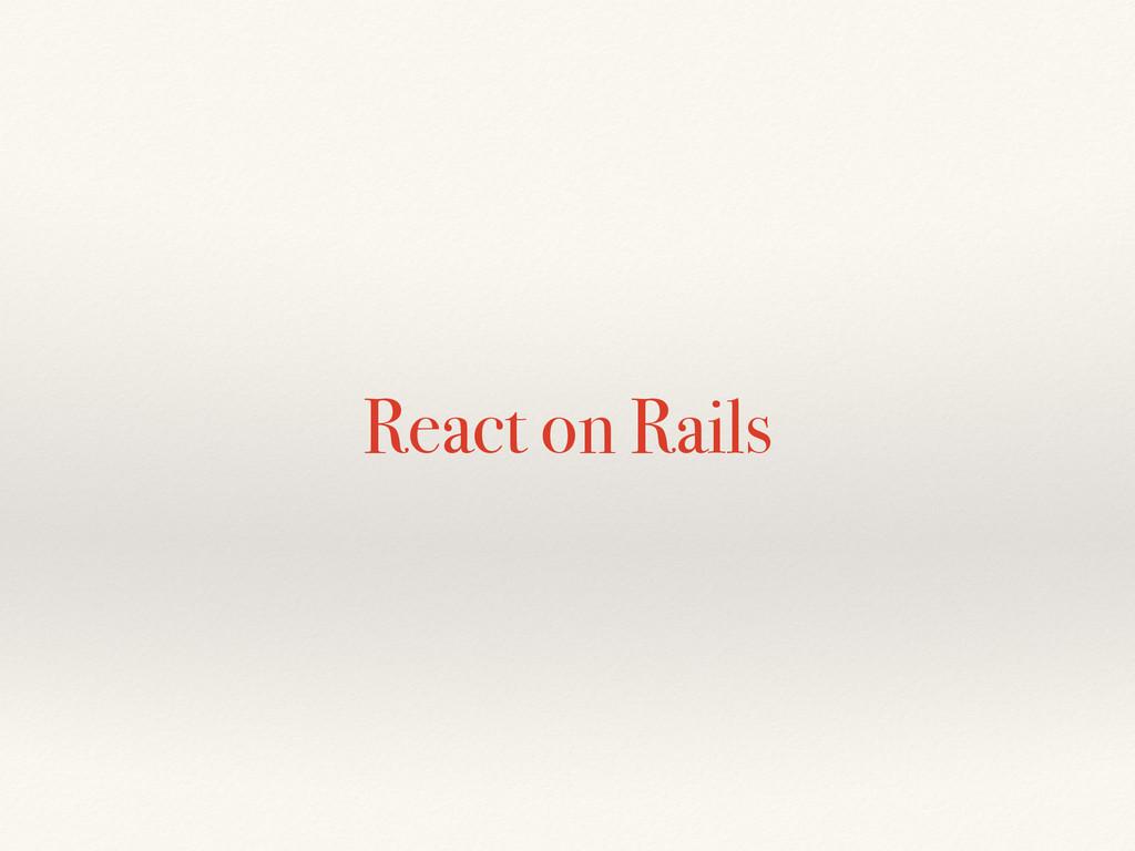 React on Rails