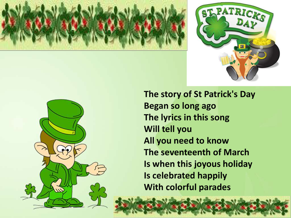 The story of St Patrick's Day Began so long ago...