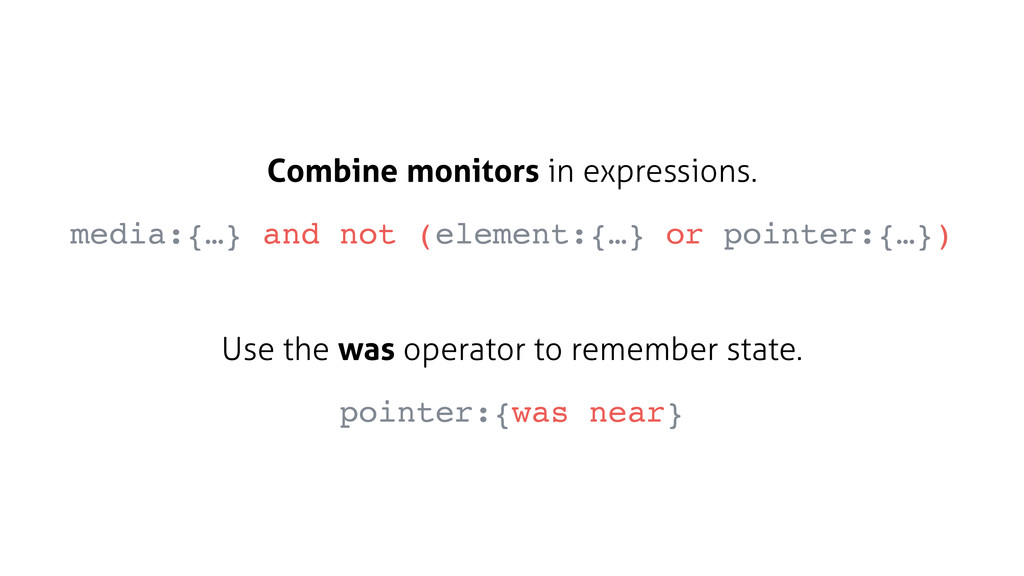 Combine monitors in expressions. media:{…} and ...