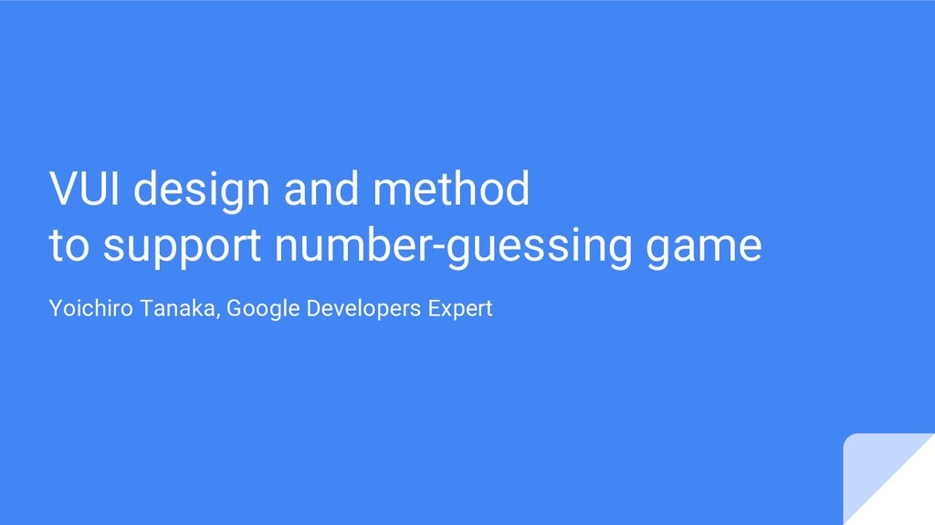 VUI design and method to support number-guessin...