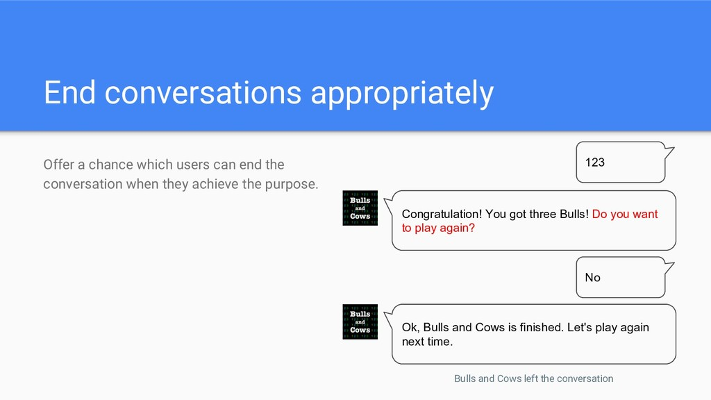 End conversations appropriately Offer a chance ...