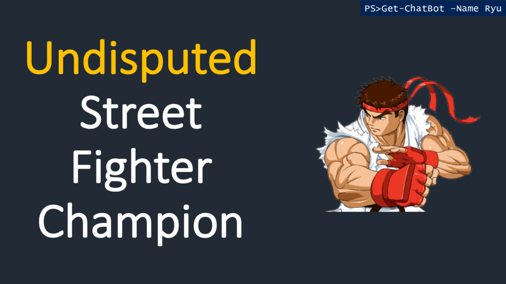 Undisputed Street Fighter Champion PS>Get-ChatB...