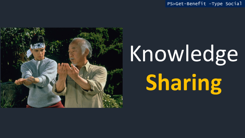 Knowledge Sharing PS>Get-Benefit –Type Social