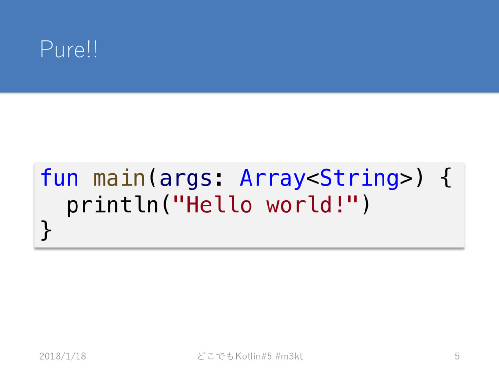 ! # 1/02 fun main(args: Array<String>) { printl...