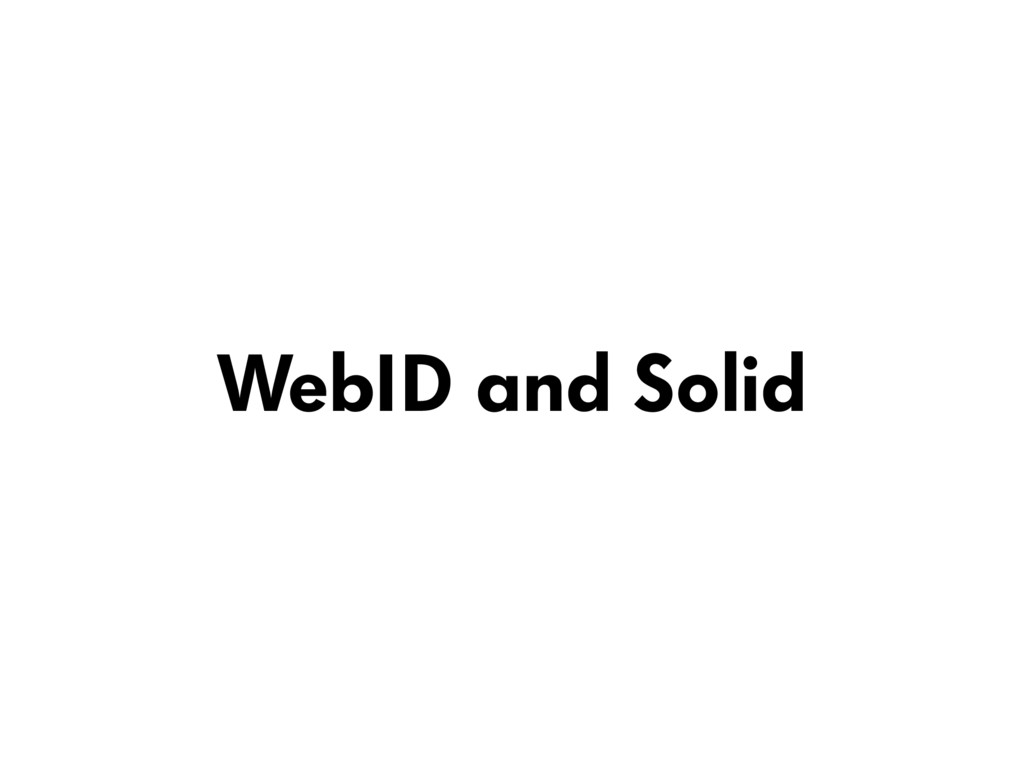 WebID and Solid