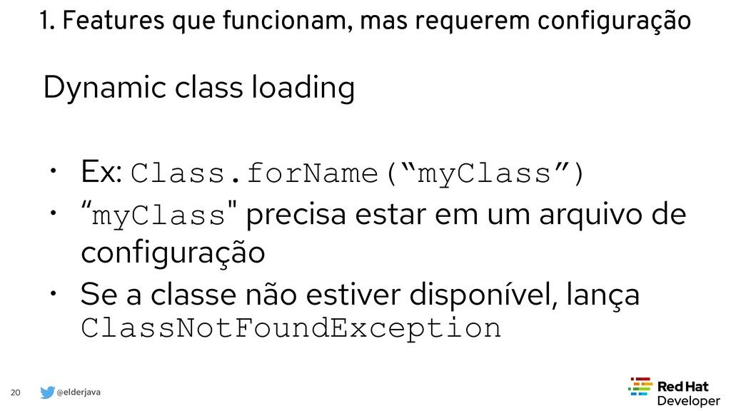 @elderjava 20 Dynamic class loading   • Ex: Cla...
