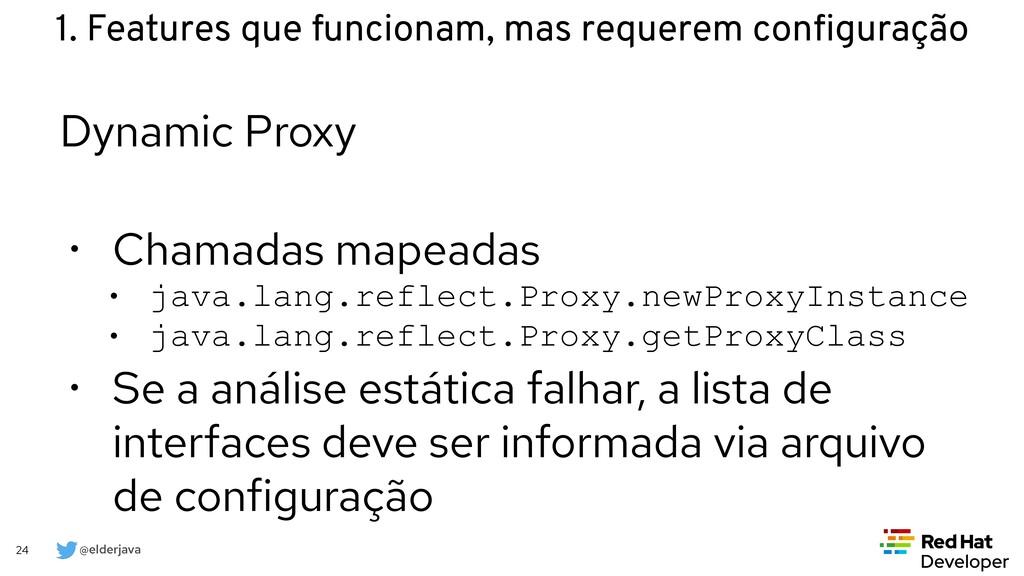 @elderjava 24 Dynamic Proxy   • Chamadas mapead...
