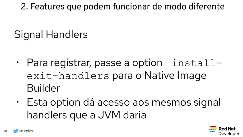 @elderjava 30 Signal Handlers   • Para registra...