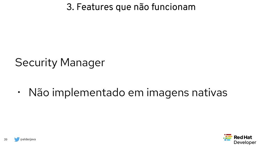 @elderjava 39 Security Manager   • Não implemen...