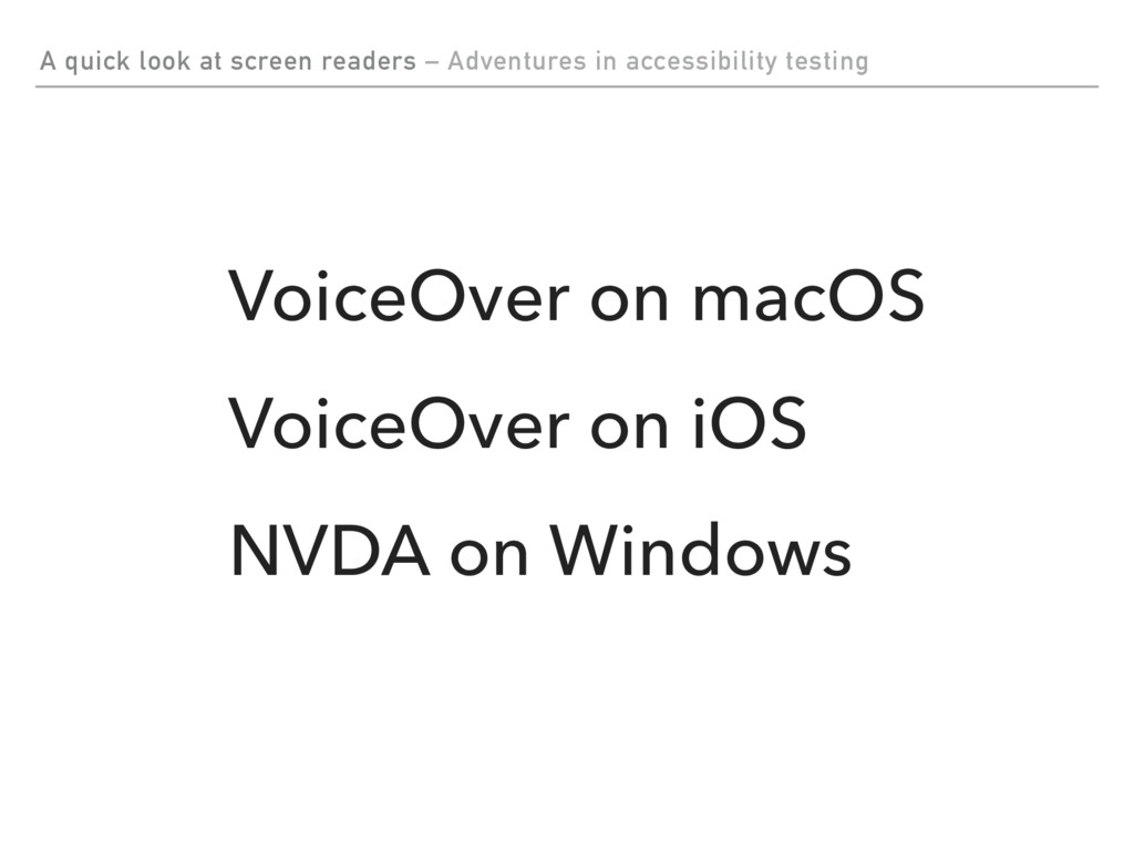 A quick look at screen readers – Adventures in ...