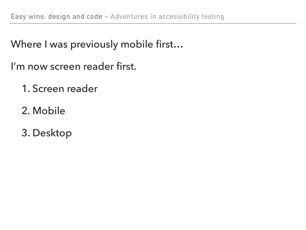 Easy wins: design and code – Adventures in acce...