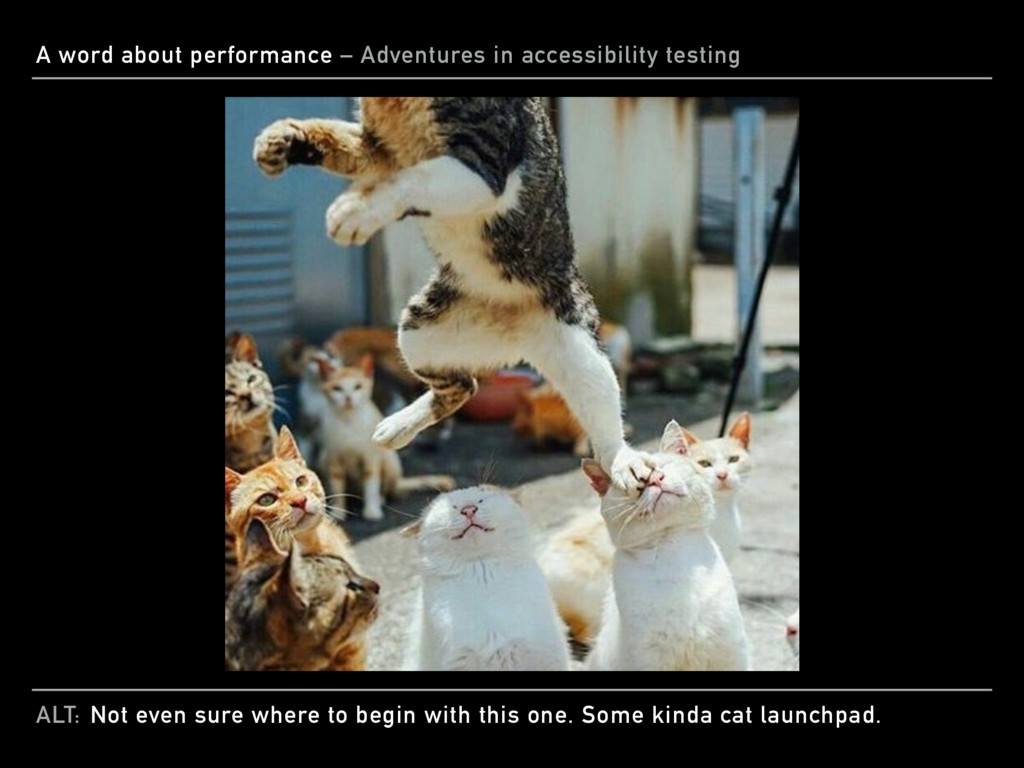 ALT: A word about performance – Adventures in a...