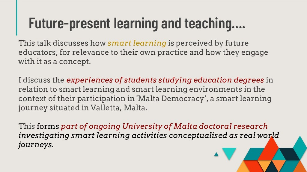 Future-present learning and teaching…. This tal...
