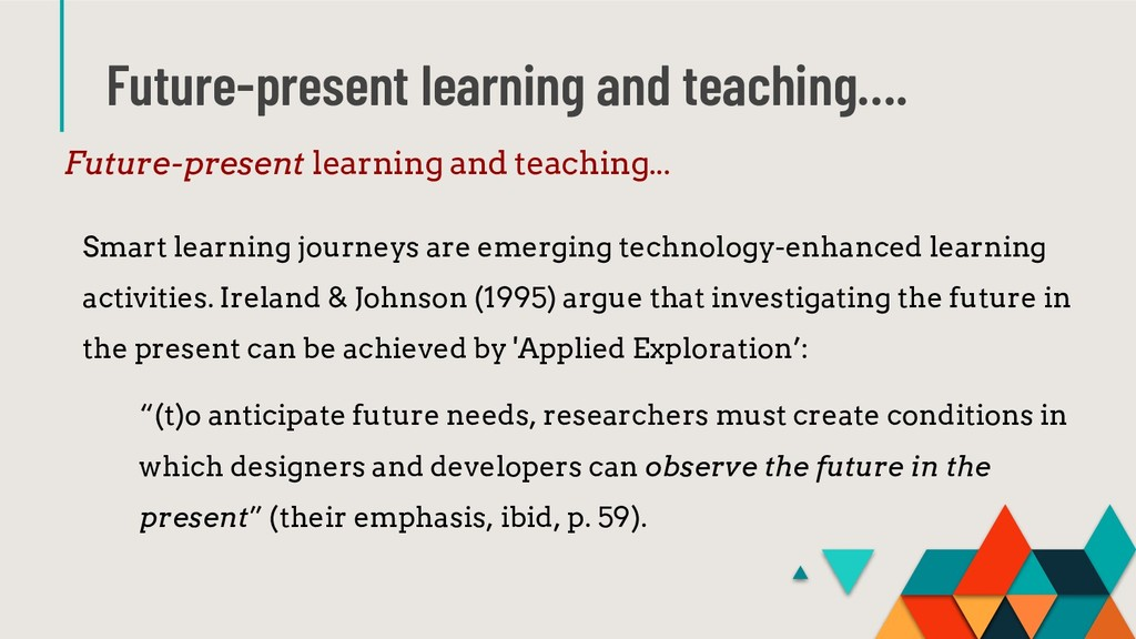 Future-present learning and teaching…. Future-p...