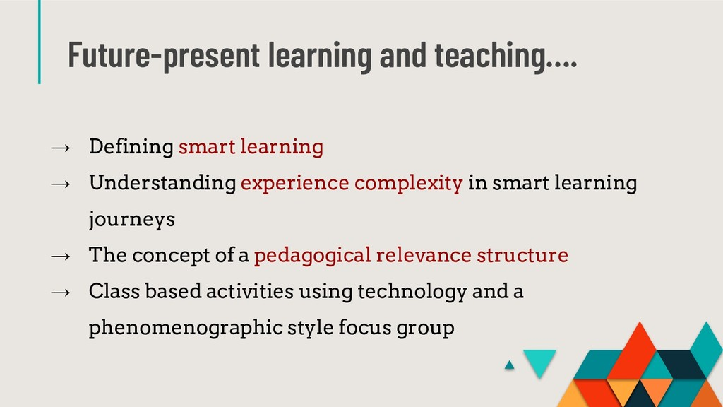 Future-present learning and teaching…. → Defini...