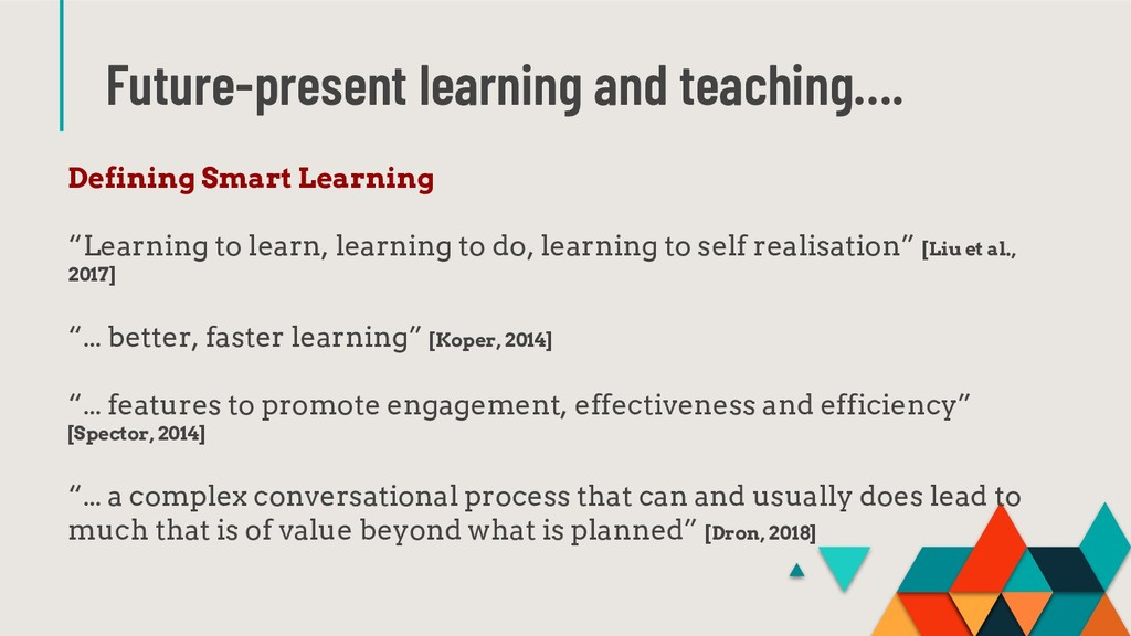 Future-present learning and teaching…. Defining...