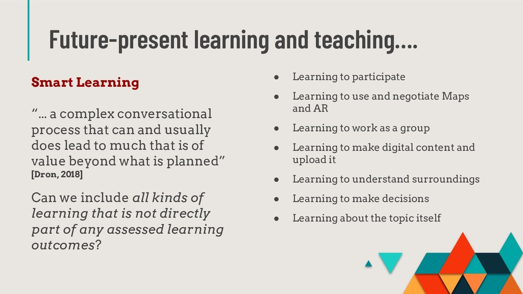 Future-present learning and teaching…. Smart Le...