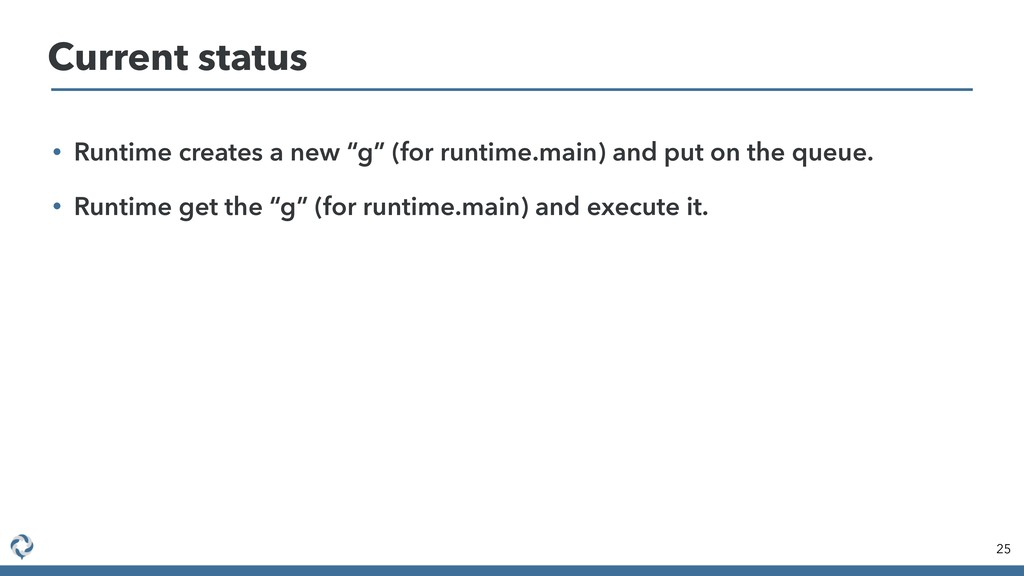 """• Runtime creates a new """"g"""" (for runtime.main) ..."""