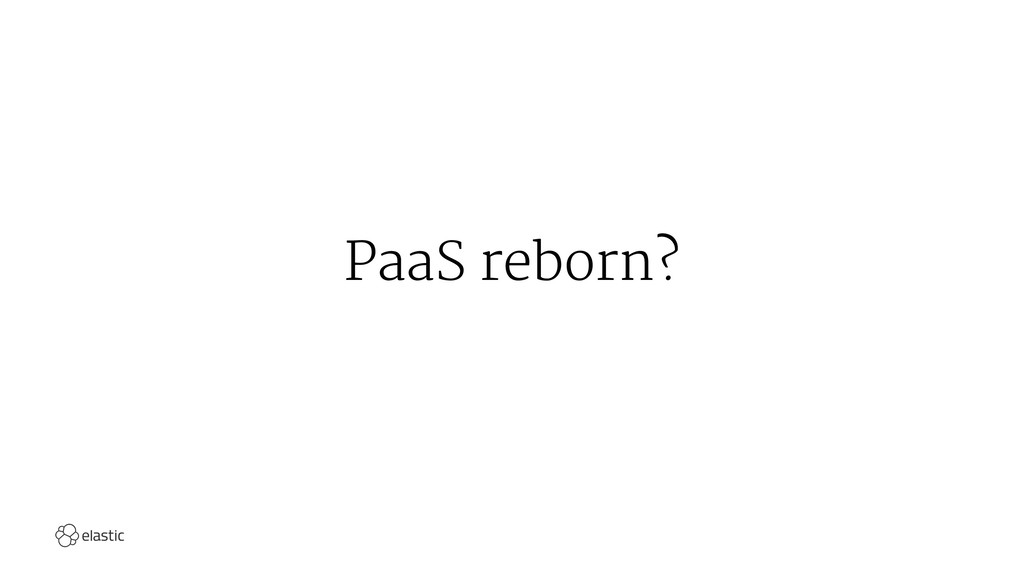 PaaS reborn?