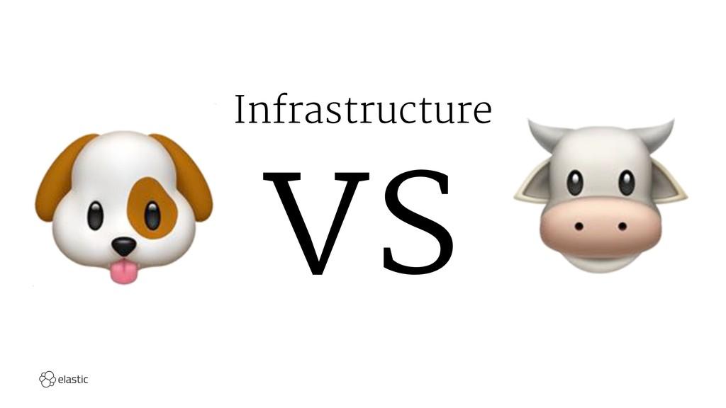 Infrastructure ! vs