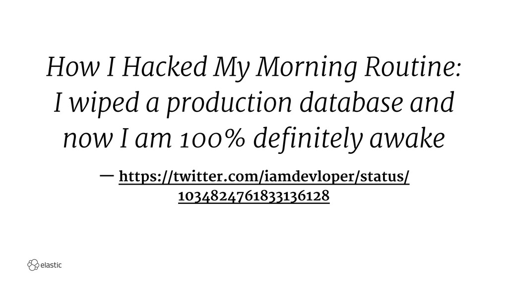 How I Hacked My Morning Routine: I wiped a prod...