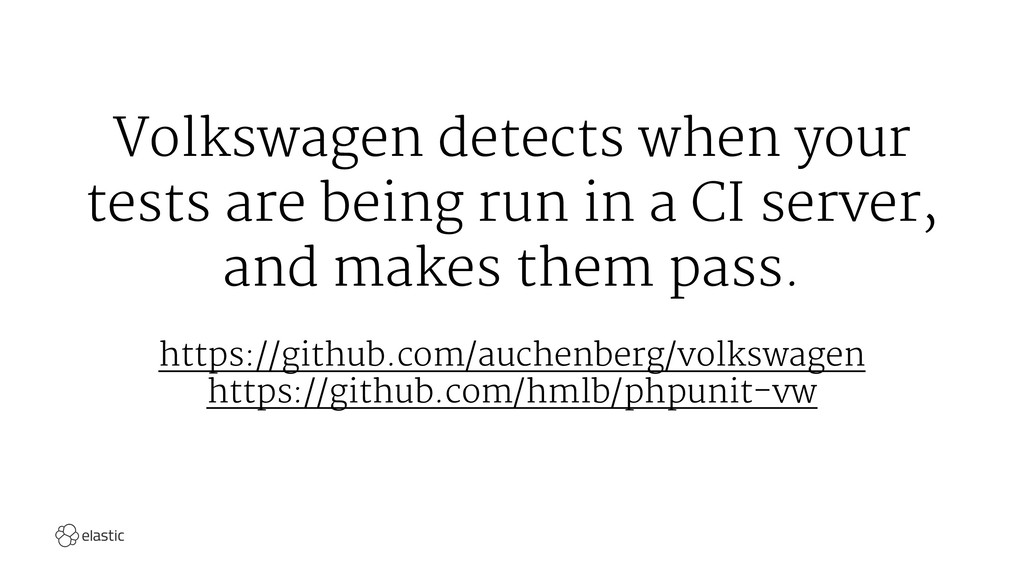 Volkswagen detects when your tests are being ru...